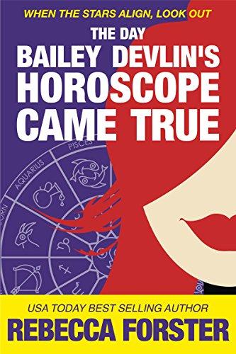 THE DAY BAILEY DEVLIN'S HOROSCOPE CAME TRUE