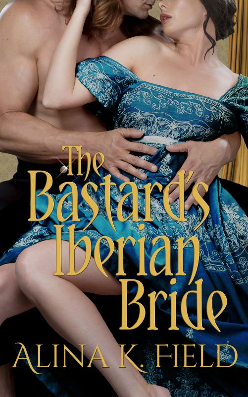 THE BASTARD'S IBERIAN BRIDE